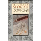 The Weird of the White Wolf (0425062899) by Moorcock, Michael