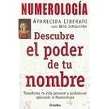 Numerologia. Descubre el Poder de Tu Nombre