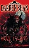 The Demonata (8) - Wolf Island Darren Shan