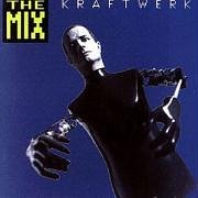 Kraftwerk - The Mix (German) - Zortam Music