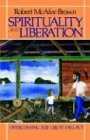 Spirituality and Liberation: Overcoming the Great Fallacy (0664250025) by Brown, Robert McAfee