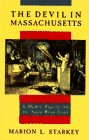 The Devil in Massachusetts: A Modern Enquiry into the...