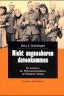Nicht ungeschoren davonkommen - Ebba D. Drolshagen