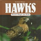 img - for Hawk Magic for Kids (Animal Magic for Kids) book / textbook / text book
