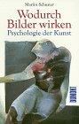 Wodurch Bilder wirken. Psychologie de...