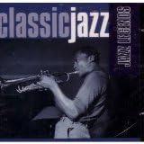 Classic Jazz: Jazz Legends