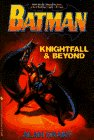 Batman: Knightfall and Beyond (0553481878) by Grant, Alan