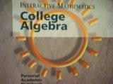 Interactive Mathematics College Algebra
