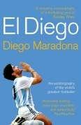 El Diego, by Diego Maradona