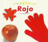 Rojo (Imagenes) (Spanish Edition) (0382395786) by Bryant-Mole, Karen
