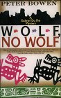 Wolf, No Wolf: A Gabriel Du Pre Mystery (G K Hall Large Print Book Series) (0783882157) by Bowen, Peter