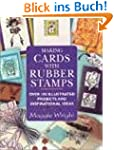 Making Cards with Rubber Stamps: Over...