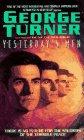 Yesterday's Men (0380778866) by Turner, George