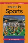 Issues in Sports (Contemporary Issues (Greenhaven)) (1560064773) by Currie, Stephen