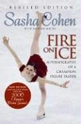 Sasha Cohen: Fire on Ice (Revised Edition): Autobiography of a Champion Figure Skater