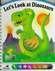 img - for Let's Look at Dinosaurs (Poke & Look Learning) book / textbook / text book