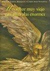 img - for Un se or muy viejo con unas alas enormes book / textbook / text book