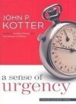 Sense of Urgency (1422152308) by John P. Kotter