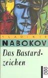 Das Bastardzeichen - Vladimir Nabokov