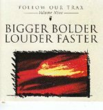 img - for Follow Our Trax - Volume Nine - Bigger Bolder Louder Faster book / textbook / text book