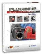 Plumbing Design and Installation - 3rd Edition - Hard-cover - Amer Technical Pub - AT-0631 - ISBN: 0826906311 - ISBN-13: 9780826906311