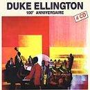 Duke Ellington - 100 Anniversaire - Zortam Music