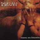 Napalm Death - Leaders Not Followers - Zortam Music