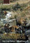 Wild Tigers of Ranthambore: Wild Tige...