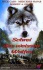 Schrei des weißen Wolfes [VHS]