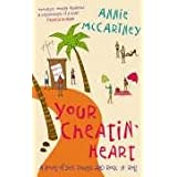 Your Cheatin' Heartby Annie McCartney