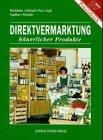 Direktvermarktung b�uerlicher Produkte