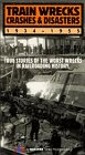 Train Wrecks, Crashes &amp; Disasters, 1934 - 1955: True Stories Of The Worst Wrecks In Railroading History [VHS]