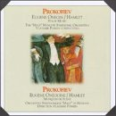 Prokofiev: Incidental music from Eugene Onegin & Hamlet