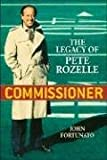 Commissioner: The Legacy of Pete Rozelle