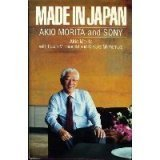 Made in Japan: Akio Morita and Sony (0525244654) by Akio Morita