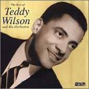 The Best of Teddy Wilson & His Orchestra