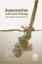 Automotive lubricant testing and advanced additive development [electronic resource]