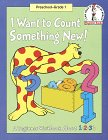 I Want to Count Something New: A Beginner Workbook About 1,2,3's (Beginner Fun Books) (0679881670) by Lopshire, Robert