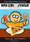 img - for Snack Attack! Mad Libs Junior book / textbook / text book