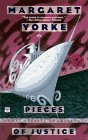Pieces of Justice (0446404276) by Yorke, Margaret