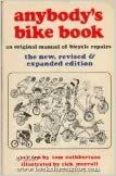 Anybody's Bike Book: An Original Manual of Bicycle Repairs, Cuthbertson, Tom