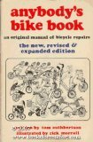 Anybody's Bike Book: An Original Manual of Bicycle Repairs