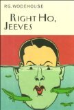 Right Ho, Jeeves (Wodehouse, P. G. Collector's Wodehouse.) (Hardcover)