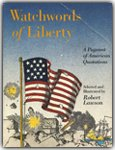 Watchwords of Liberty (0316517542) by Lawson, Robert
