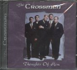 Thoughts of Him by Crossmen