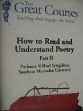 The Great Courses: How to Read and Understand Poetry (2 Parts)