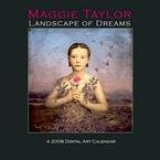 Maggie Taylor Landscape of Dreams 2008 Wall Calendar