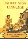 img - for By Robert Hofsinde Gray-Wolf Indian Sign Language [Hardcover] book / textbook / text book
