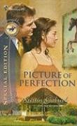Image of Picture Of Perfection (Silhouette Special Edition Bestselling Author Collection)