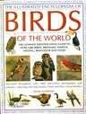THE ILLUSTRATED ENCYCLOPEDIA OF BIRDS OF THE WORLD. (1844778002) by Alderton, David.